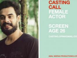 casting call in ashiq abu film