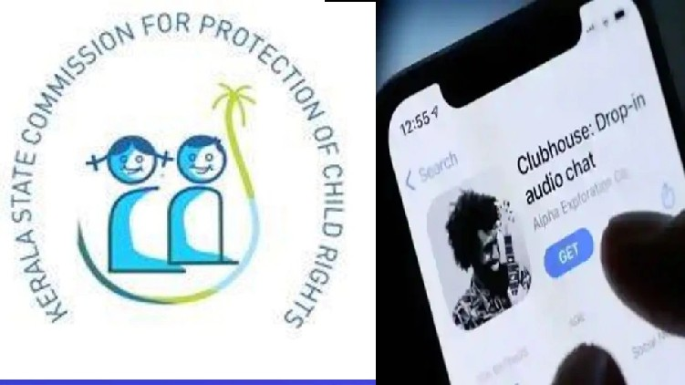 kerala state commission for protection of child rights against clubhouse